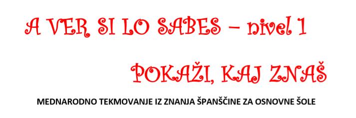 """Tekmovanje iz znanja španskega jezika """"A ver si lo sabes 2019"""""""